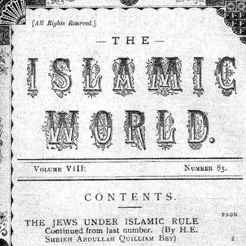 <h2>1893</h2> <p>A monthly journal published by Abdullah Quilliam that had world-wide circulation.</p>  <h4><strong>First edition of the Islamic World:</strong><br/>July, 1893</h4>
